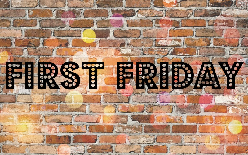 NEW First Friday Graphic